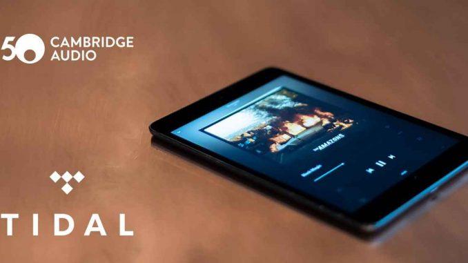 Cambridge Audio Streamer jetzt mit Tidal
