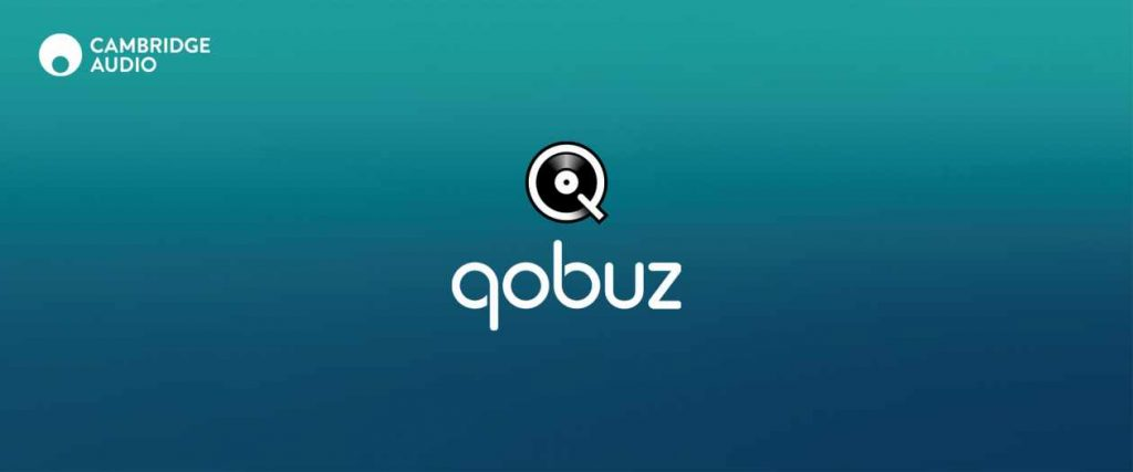Cambridge Audio Edge, 851N und CXN mit Qobuz Streaming