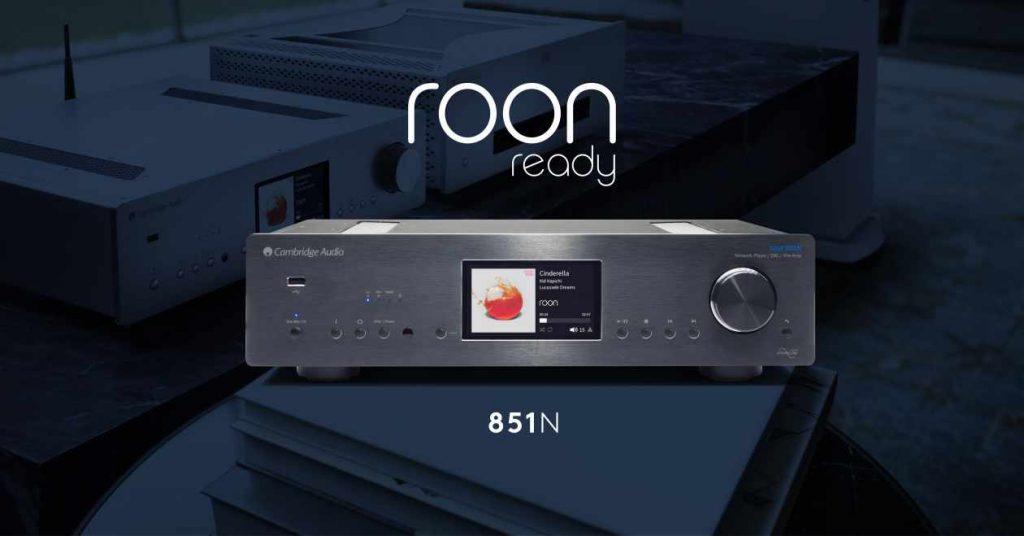 Der Netzwerkplayer-Streamer Cambridge Audio 851N ist ab sofort Roon Ready