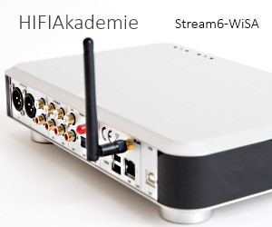HiFi Streamer / Netzwerkplayer Stream6 von HiFiAkademie mit WiSa.