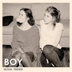 "Cover des Album ""Mutual Friends"" von Boy"