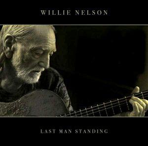 "Willie Nelson: Album ""Last Man Standing"""