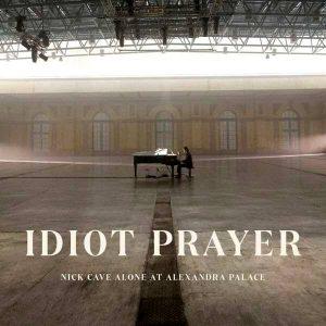 Nick Cave: Idiot Prayer