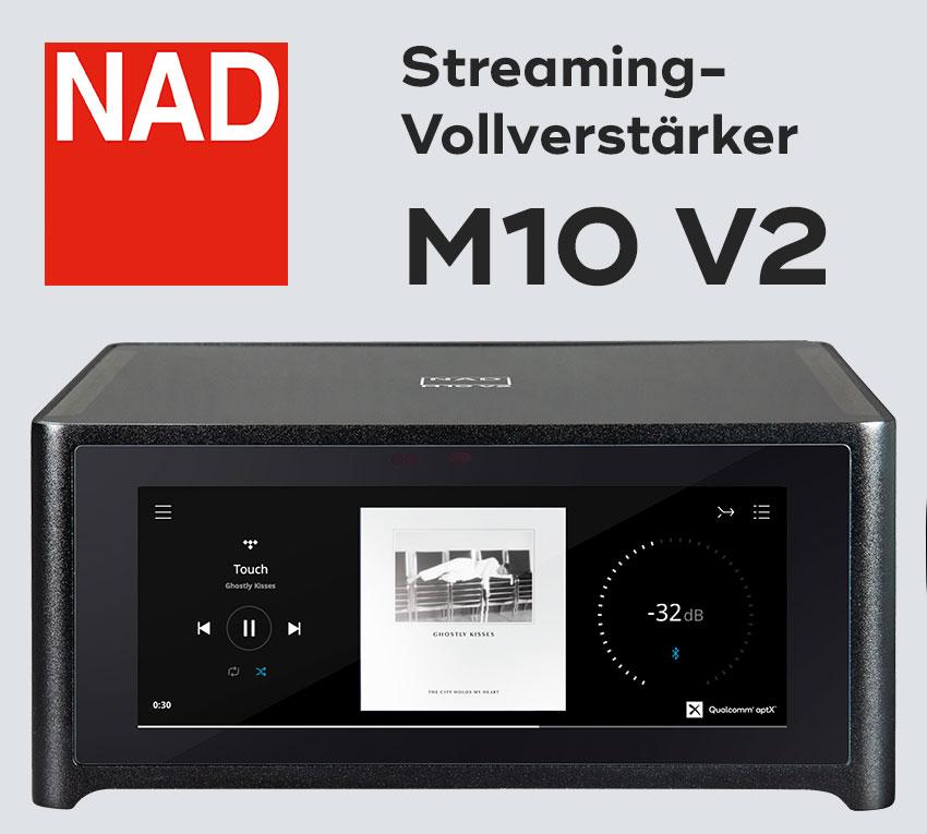 News: Der neue HiFi-Streaming-Verstärker NAD M10 V2