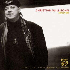 """Album """"Hold On"""" von Christian Willisohn."""
