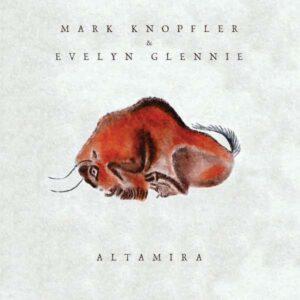 Mark Knopfler & Evelyn Glennie: Altamira.