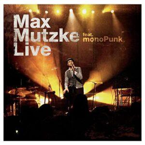 Max Mutzke und die Mono Punks.