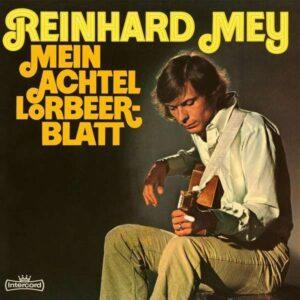 """Reinhard Mey: LP """"Mein achtel Lorbeerblatt""""."""