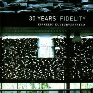 30 Years of Fidelity Kirkelig Cover