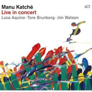 "Manu Katché, Album ""Live In Concert"" von ACT"